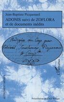 Couverture du livre « Adonis ; zoflora ; documents inédits » de Jean-Baptiste Picquenard aux éditions Harmattan
