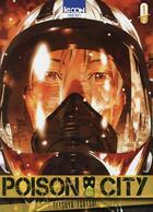 Couverture du livre « Poison city T.1 » de Tetsuya Tsutsui aux éditions Ki-oon