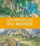 Couverture du livre « Les merveilles du monde » de Patrick Weber aux éditions Palette