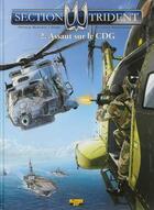 Couverture du livre « Section trident t.2 ; assaut sur le CDG » de Patrice Buendia et Dams et Sylvaine Scomazzon aux éditions Zephyr