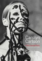 Couverture du livre « Carolyn Carlson ; Paris-Venise-Paris » de Carolyn Carlson et Claude Le Anh aux éditions Actes Sud