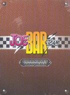 Couverture du livre « Joe bar team ; chroniques complètes ; coffret t.1 et t.6 » de 'Fane et Bar2 aux éditions Vents D'ouest