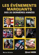 Couverture du livre « Les événements marquants du début du XXIe siècle » de Marion Delattre aux éditions Breal