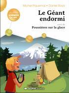Couverture du livre « Le géant endormi » de Michel Piquemal et Daniel Royo et Claire Delvaux aux éditions Sedrap