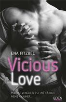 Couverture du livre « Vicious love » de Ena Fitzbel aux éditions City