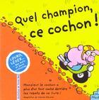 Couverture du livre « Quel Champion Ce Cochon » de Collectif aux éditions Petit Musc