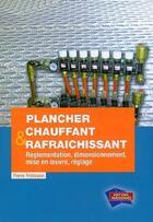 Couverture du livre « Plancher chauffant et rafraîchissant » de Pierre Fridmann aux éditions Edipa