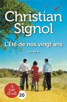 Couverture du livre « L'été de nos vingt ans » de Christian Signol aux éditions A Vue D'oeil