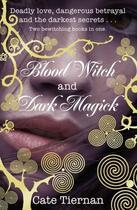Couverture du livre « Blood Witch and Dark Magick » de Cate Tiernan aux éditions Penguin Books Ltd Digital