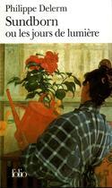 Couverture du livre « Sundborn ou les jours de lumière » de Philippe Delerm aux éditions Gallimard