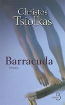 Couverture du livre « Barracuda » de Christos Tsiolkas aux éditions Belfond