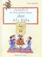 Couverture du livre « Camomille Et Les Trois Petites Soeurs Chez Ali Baba » de Roser Capdevila aux éditions Le Sorbier