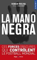Couverture du livre « La mano negra du foot français » de Romain Molina aux éditions Hugo Poche