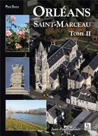 Couverture du livre « Orléans Saint-Marceau t.2 » de Jean-Paul Imbault aux éditions Editions Sutton