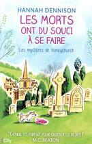 Couverture du livre « Les morts ont du souci à se faire ; les mystères de Honeychurch » de Hannah Dennison aux éditions City