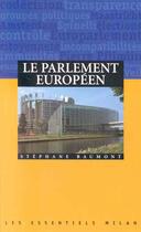 Couverture du livre « Guide Du Parlement Europeen » de Stephane Beaumont aux éditions Milan