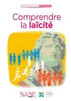Couverture du livre « Comprendre la laïcité » de Francois Le Brun aux éditions Nane