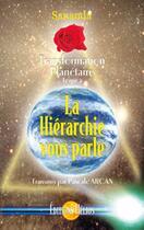 Couverture du livre « Hierarchie vous parle - transf. planetaire t.2 » de Sananda & Pascale Ar aux éditions Helios