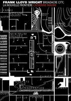 Couverture du livre « Broadacre City, la nouvelle frontière » de Catherine Maumi et Frank Lloyd Wright aux éditions La Villette