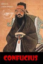 Couverture du livre « Confucius » de Edouard Chavannes aux éditions Ink Book