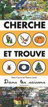 Couverture du livre « Cherche et trouve dans les saisons » de Thierry Laval et Yann Couvin aux éditions Seuil Jeunesse