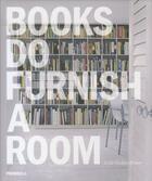 Couverture du livre « Books do furnish a room » de Leslie Geddes-Brown aux éditions Merrell