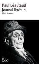Couverture du livre « Journal litteraire » de Paul Leautaud aux éditions Gallimard