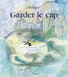Couverture du livre « Garder le cap » de Sempe aux éditions Denoel