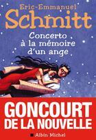 Couverture du livre « Concerto à la mémoire d'un ange » de Éric-Emmanuel Schmitt aux éditions Albin Michel