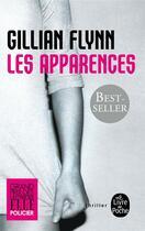 Couverture du livre « Les apparences » de Gillian Flynn aux éditions Lgf