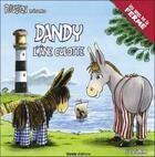 Couverture du livre « Dandy ; l'âne culotte » de Luc Turlan aux éditions Geste