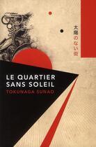 Couverture du livre « Le quartier sans soleil » de Sunao Tokunaga aux éditions Yago