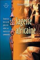 Couverture du livre « Sagesse africaine - trouver un but (édition 2005) » de Some Malidoma P. aux éditions Ariane