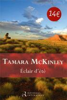 Couverture du livre « Éclair d'été » de Tamara Mckinley aux éditions Les Editions Retrouvees