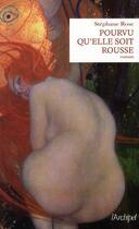 Couverture du livre « Pourvu qu'elle soit rousse » de Stephane Rose aux éditions Archipel