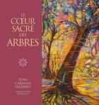 Couverture du livre « Le coeur sacré des arbres » de Toni Carmine Salerno aux éditions Vega