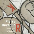 Couverture du livre « Pierre Buraglio, échos de 14-18 ; son enfance, sa Normandie » de Annette Becker et Marie Bonnafe et Michel Natier aux éditions Point De Vues