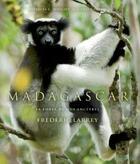Couverture du livre « Madagascar ; la forêt de nos ancêtres » de Frederic Larrey et Patricia C. Wricht et Cyril Giraud aux éditions Biotope