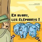 Couverture du livre « En avant, les éléphants ! » de Wassim Maouad et Maria Hosri aux éditions Samir