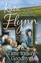 Couverture du livre « Time to Say Goodbye » de Flynn Katie aux éditions Random House Digital
