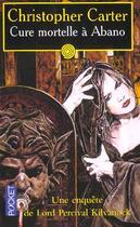 Couverture du livre « Cure Mortelle A Abano » de Christopher Carter aux éditions Pocket