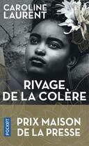 Couverture du livre « Rivage de la colère » de Caroline Laurent aux éditions Pocket