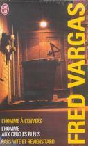 Couverture du livre « Coffret vargas 3vols novembre 2005 » de Fred Vargas aux éditions J'ai Lu