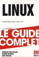 Couverture du livre « Linux » de Stephane Este-Gracias et Anne Nicolas et Damien Krotkine aux éditions Micro Application