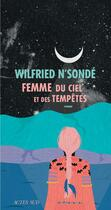 Couverture du livre « Femme du ciel et des tempêtes » de Wilfried N'Sonde aux éditions Actes Sud