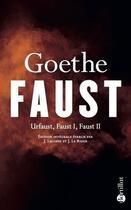 Couverture du livre « Faust, Urfaust, Faust I, Faust II » de Johann Wolfgang Von Goethe aux éditions Bartillat