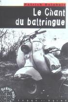 Couverture du livre « Le chant du baltringue » de Patrick Delahais aux éditions Terre De Brume