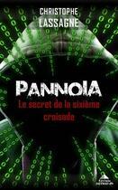 Couverture du livre « Pannoia : le secret de la sixième croisade » de Christophe Lassagne aux éditions Detrad Avs