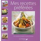 Couverture du livre « Mes recettes préférées » de Collectif aux éditions Clorophyl