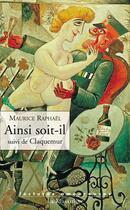 Couverture du livre « Ainsi soit-il ; Claquemur » de Maurice Raphael aux éditions La Musardine